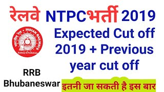 RRB Bhubaneswar NTPC expected cut off 2019