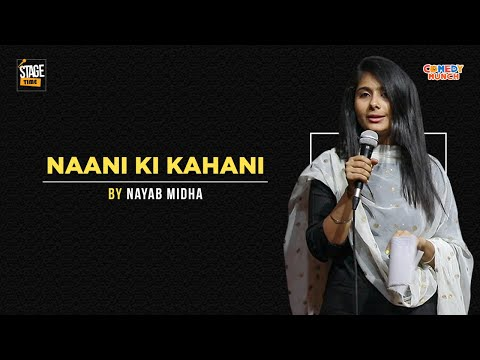 Naani Ki Kahani -  Poetry by Nayab Midha|  Stagetime