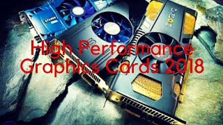7 Best Graphics Cards for your PCs 2018..🔥🔥🔥