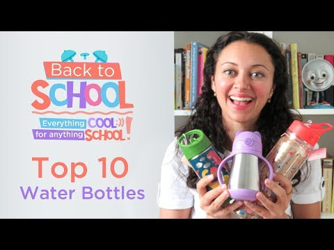Top 10 Water Bottles for Back to School!