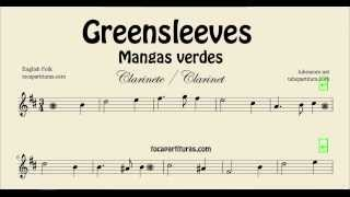 Greensleeves Sheet Music for Clarinet What Child is this Mangas Verdes