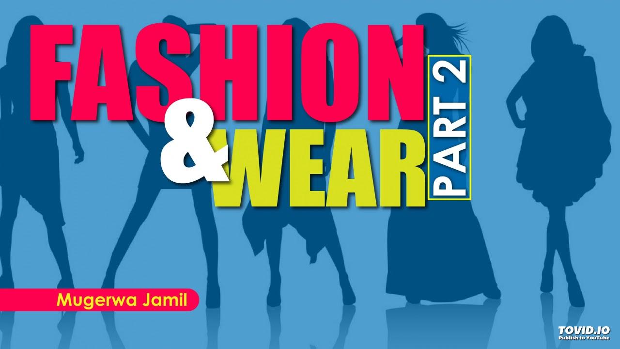 Download Episode 20- Fashion and wear part 2- Mugerwa Jamil