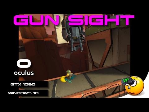 VR | Gun Sight | Oculus Rift | GeForce GTX 1060 (With Commentary)