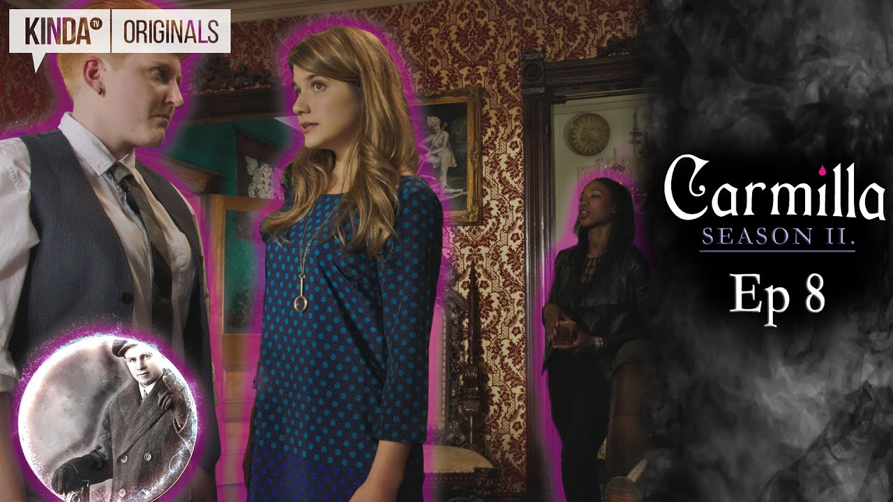 Carmilla Season 2 Episode 8