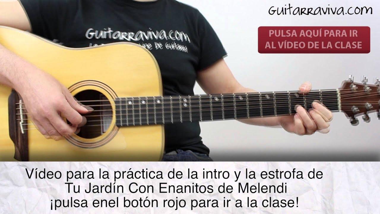 melendi jard n con enanitos practica fingerpicking acordes