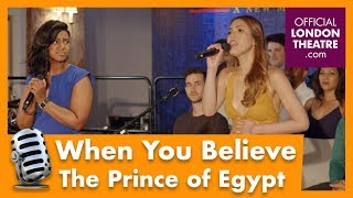 When You Believe - The Prince of Egypt (West End)