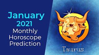 January 2021 Taurus Monthly Horoscope Prediction | Taurus Moon Sign Predictions