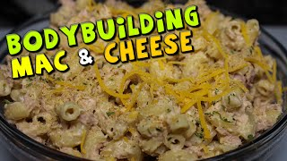 Bodybuilding Mac & Cheese Recipe (healthy + High Protein)