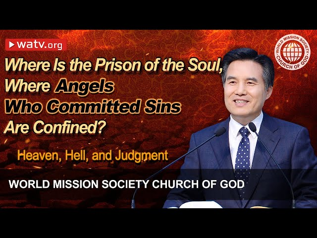 Heaven, Hell, and Judgment   WMSCOG, Church of God, Ahnsahnghong, God the Mother
