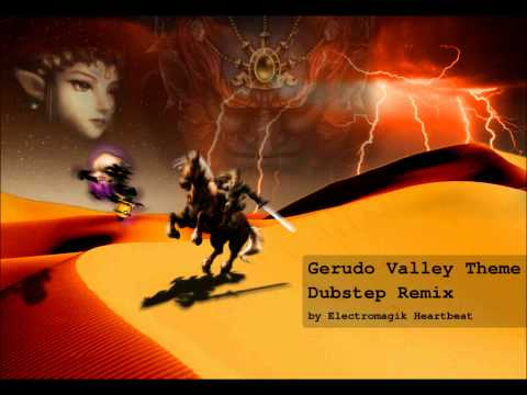Gerudo Valley Theme (Dubstep Remix)