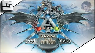 ARK Survival Of The Fittest - THE LAST STAND Part 1