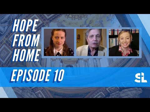 Hope From Home - Episode 10