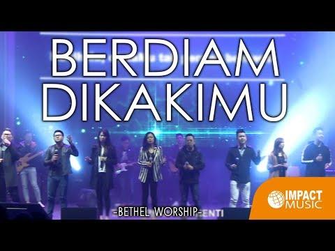 Berdiam Di KakiMu - Bethel Worship