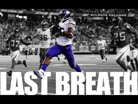 "Adrian Peterson || ""Last Breath"" ᴴᴰ 