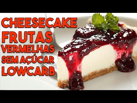 CHEESECAKE RED FRUIT   LowCarb and No Sugar #97
