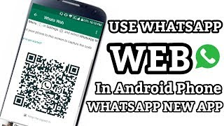 Download lagu How To use WhatsApp Web In Android Phone 2018 || New Update Whatsapp Scan||