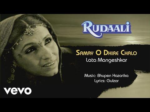 Samay O Dhire Chalo - Rudaali  Lata Mangeshkar   Official Audio Song