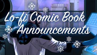 lofi 2020 marvel comic book announcements to study / relax to