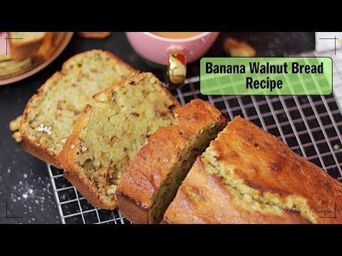 Moist Banana Walnut Bread Recipe | One Stop Watch | Hina's Recipes