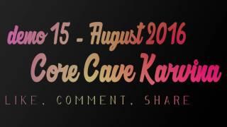 core cave karvina demo 15 ked prideme