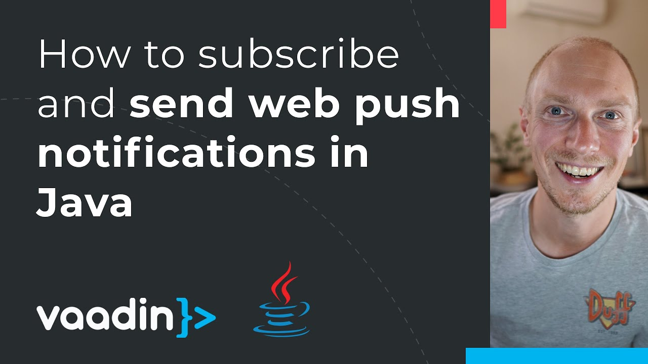 How to Subscribe and Send Web Push Notifications in Java
