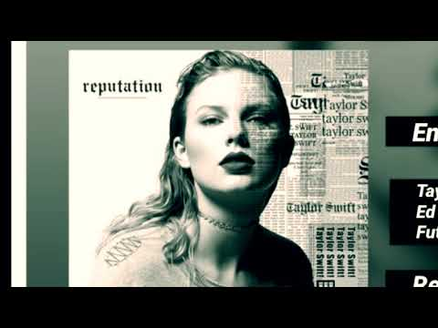 Taylor Swift End Game ft. Ed Sheeran & Future (Audio) Hip Hop