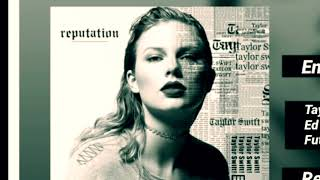 Taylor Swift End Game ft. Ed Sheeran & Future (Audio) Hip Hop
