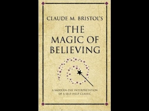 'The Magic of Believing' By Claude Bristol Full Audiobook