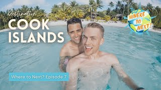 """Where to Next?"" Cook Islands: Episode 7"