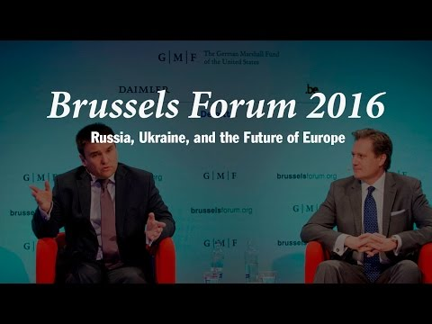 Brussels Forum 2016: Russia, Ukraine, and the Future of Europe