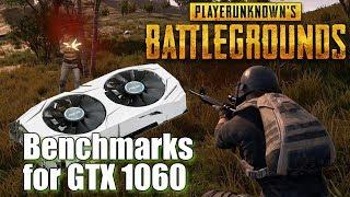 PUBG on GTX 1060 Benchmarks, Can a GTX 1060 3GB run PLAYERUNKNOWN