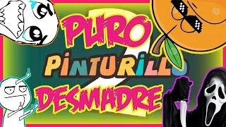 PINTURILLO 2 | PURO DESMADRE!!! - GO8