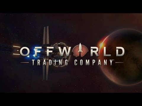 Fuel and Food! -  Offworld Trading Company - Lets Play Ep 1- Gameplay