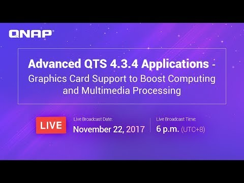 Advanced QTS 4.3.4 Applications – Graphics Card Support to Boost Computing and Multimedia Processing