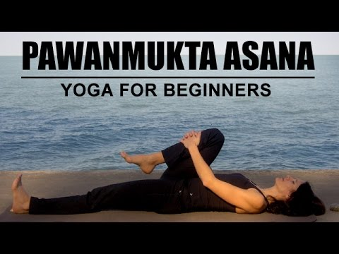 pawanmukta asana  the wind relieving pose  yoga for
