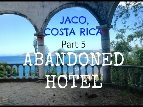Abandoned Hotel Viewpoint In Jaco Costa Rica Jaco Beach Costa