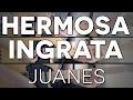 Hermosa Ingrata Juanes Tutorial Cover - Guitarra [mauro Martinez]
