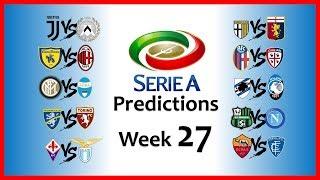 2018-19 SERIE A PREDICTIONS - WEEK 27