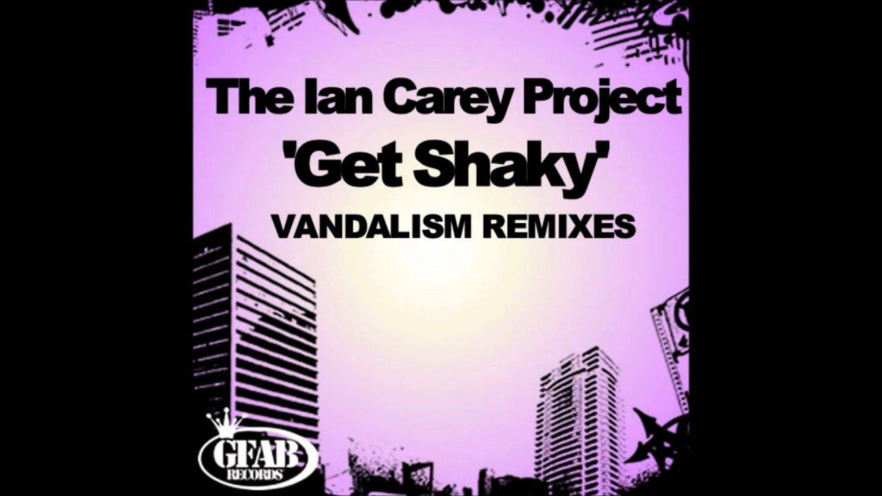 Ian Carey Project - Get Shaky (Vandalism 09 Mix)