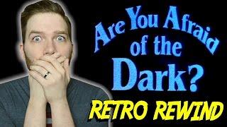 Are You Afraid of the Dark? - Retro Rewind