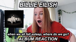 REACTION: BILLIE EILISH ALBUM when we all fall asleep, where do we go?