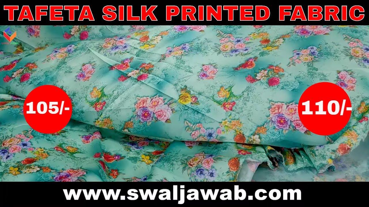 Taffeta Silk - Taffeta Silk Fabric Latest Price, Manufacturers | Digital Printed | By Sawal Jawab