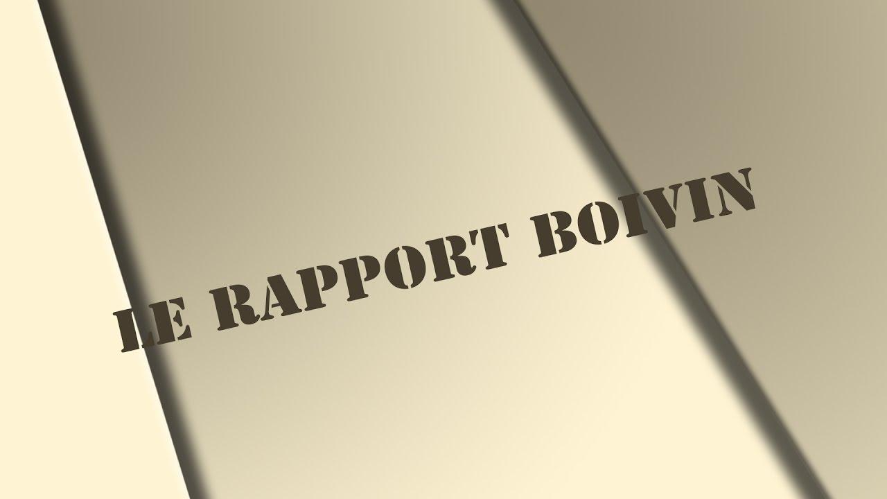 Le rapport Boivin - Émission no 1