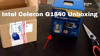 intel Celeron G1840 Unboxing and review!