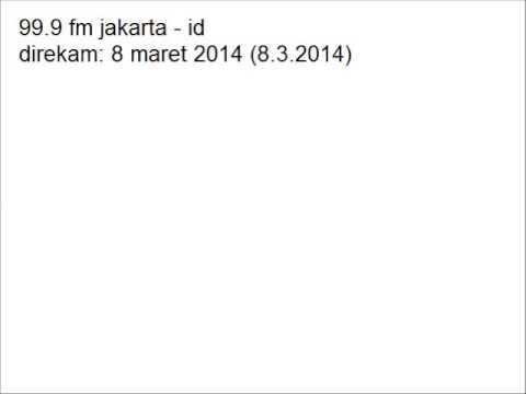 99.9 fm jakarta (sys ns radio) (8.3.2014)