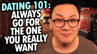 Dating 101: Always Go For The Girl/Guy You Really Want