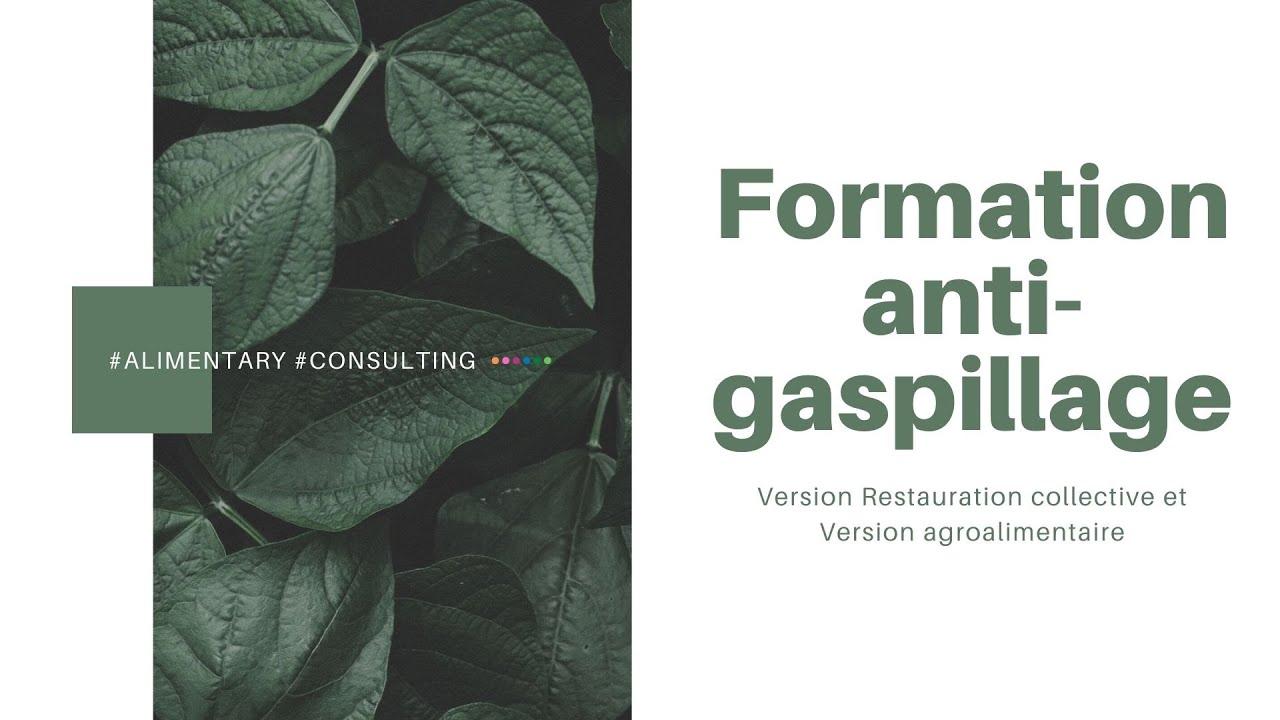 Présentation formation anti-gaspi pour lutter contre le gaspillage et notamment alimentaire