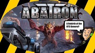 A Potential Rebirth of the RTS Genre? | Abatron Kickstarter Demo/Alpha Build