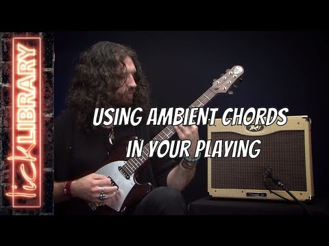 Using Ambient Chords in Your Playing | Nick Jennison