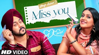 Miss You (Full Song) Deep Karan Ft. Pranjal Dahiya | G Skillz | Latest Punjabi Songs 2021